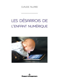 Les désarrois de l'enfant numérique, couverture