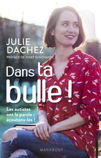 Julie Dachez - Dans ta bulle