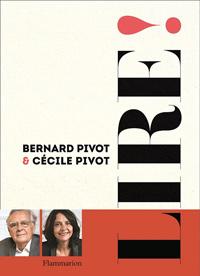 Lire - Bernard et Cecile Pivot