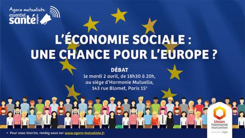 """Agora mutualiste """"L'économie sociale : une chance pour l'Europe?"""" - mardi 2 avril à 18h30, à Paris"""