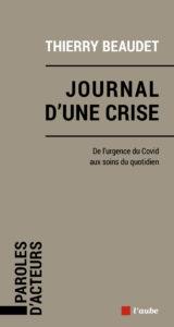 Couverture Journal d'une crise - Thierry Beaudet